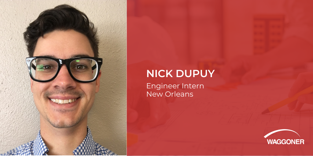 Nick Dupuy  joins Waggoner as Engineer Intern