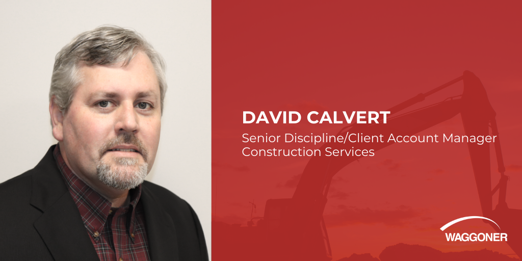 David Calvert joins Waggoner to lead construction services