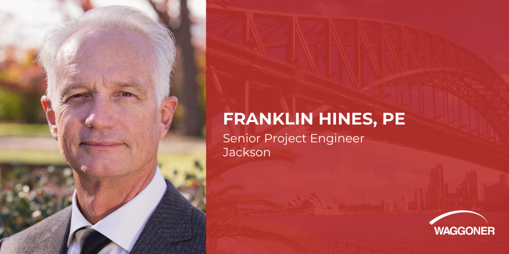 Franklin Hines Joins Waggoner as Senior Project Engineer