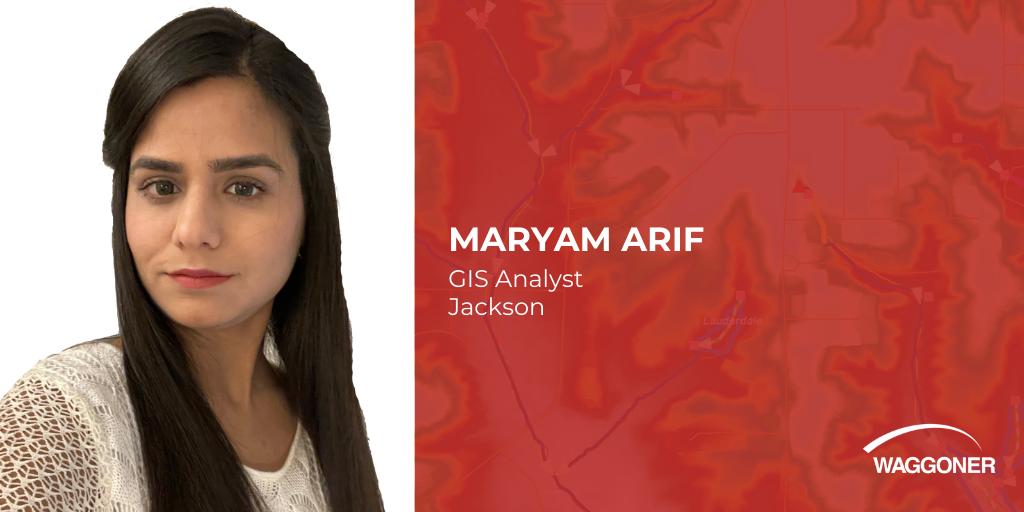 Waggoner adds Maryam Arif as GIS Analyst